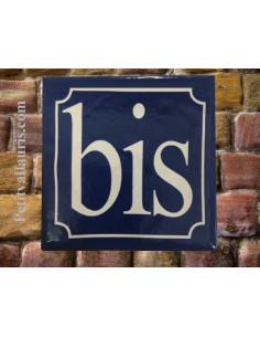 Plaque de rue fond bleu inscription blanche BIS