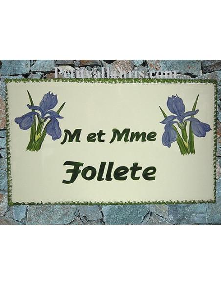 Plaque rectangulaire pour maison en céramique émaillée décor motif artisanal les Iris + personnalisation