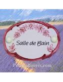 Plaque ovale Salle de Bain décor tradition vieux moustiers rose