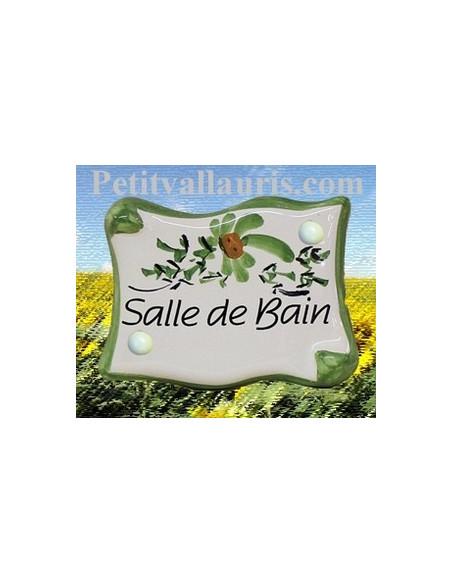 Plaque de porte en faience émaillée blanche modèle parchemin décor artisanal fleurs vertes inscription Salle de bain