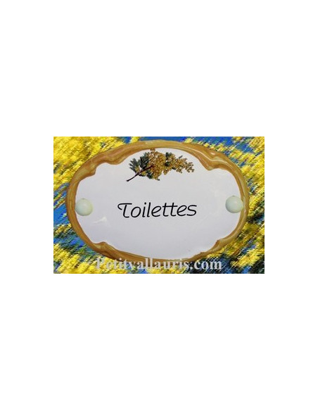 Plaque de porte ovale en faience blanche décor Brin de mimosas inscription Toilettes