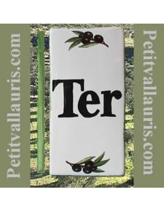 Plaque de rue inscription TER décor brins d'olives