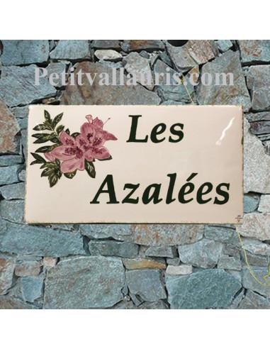 Plaque de Maison en céramique émaillée décor artisanal les azalées + inscription personnalisée