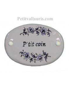 Plaque ovale de porte en faience blanche avec inscription P'tit coin décor fleurs camaieux de bleu