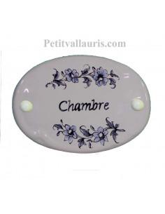 Plaque ovale de porte en faience blanche avec inscription Chambre décor fleurs camaieux de bleu